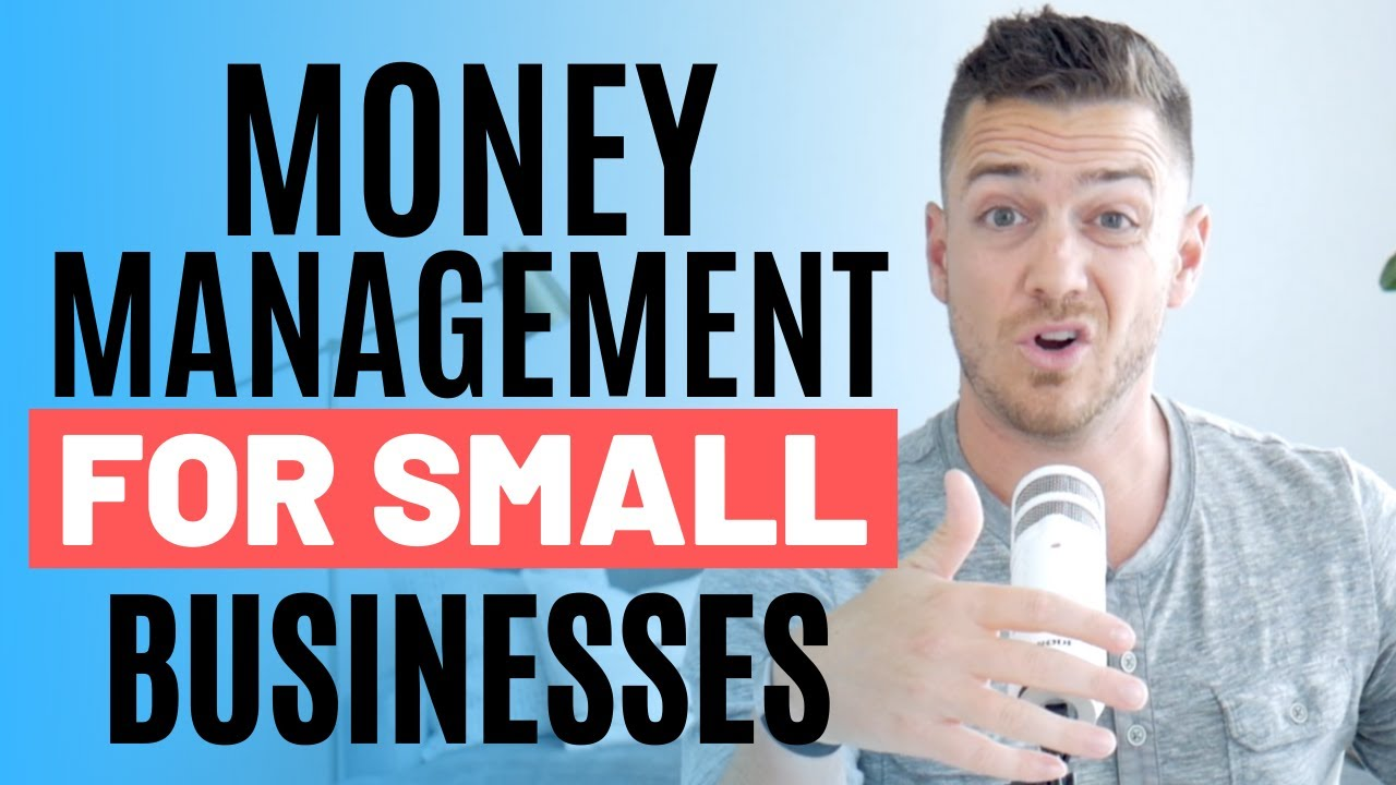 Money Management For Small Businesses