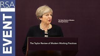 Taylor Review of Modern Working Practices | Theresa May | RSA Replay