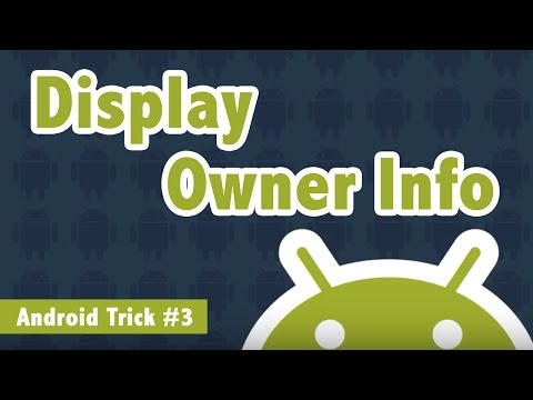 Display Owner Info on Android Home Screen - Android Trick #3