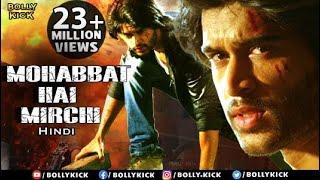 Hindi Dubbed Movies 2019 Full Movie | Mohabbat Hai Mirchi | Hindi Movies | Action Movies