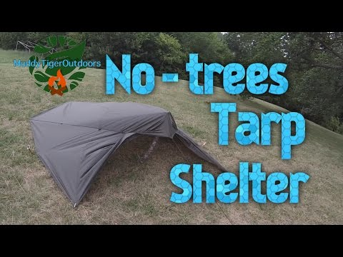 No-trees Tarp Shelter Setup - MuddyTigerOutdoors