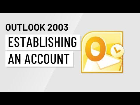 Microsoft Outlook 2003: Establishing an Account