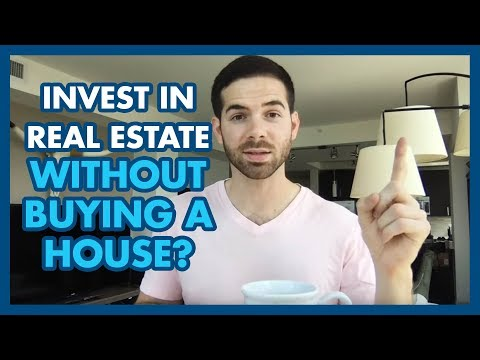 3 Ways To Invest In Real Estate Without Buying A House