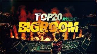 Sick Big Room Drops 👍 April 2017 [Top 20]   EZUMI