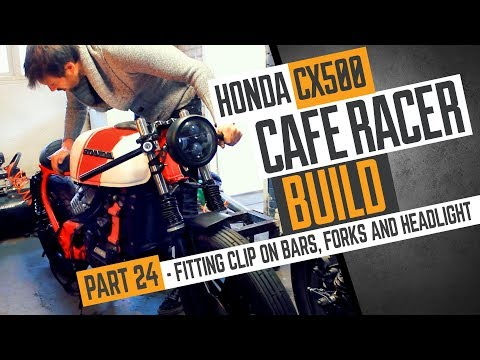 Honda CX500 Cafe Racer Build 24 - Fitting the clip on bars, forks and headlight