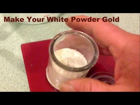 Making the White Gold Powder