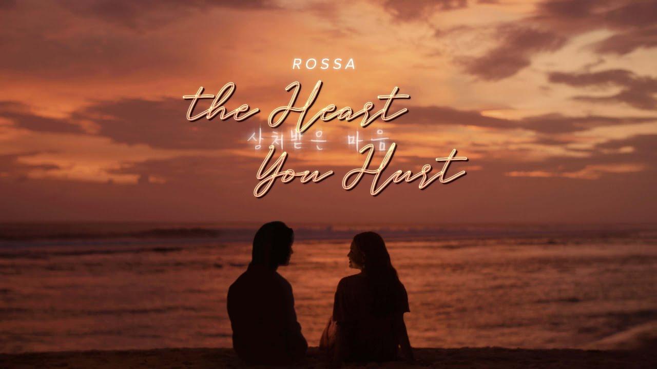 Download Rossa - The Heart You Hurt (Official MV) MP3 Gratis