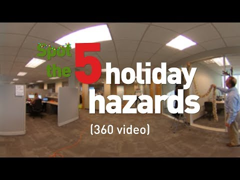 Spot the holiday hazards: Office (360 video)