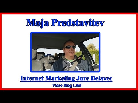 Jure Delavec Video Blog -  Moja predstavitev 1.del