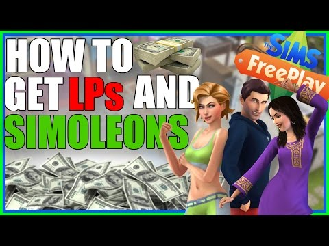 Sims Freeplay - How to Get LP and Simoleons!