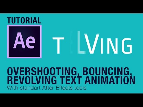 Overshooting, Bouncing, Revolving Text Animation (After Effects Tutorial)