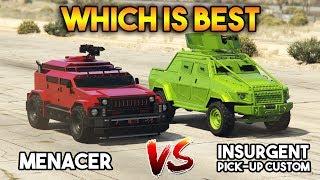 GTA 5 ONLINE : MENACER VS INSURGENT PICK UP CUSTOM (WHICH IS BEST?)