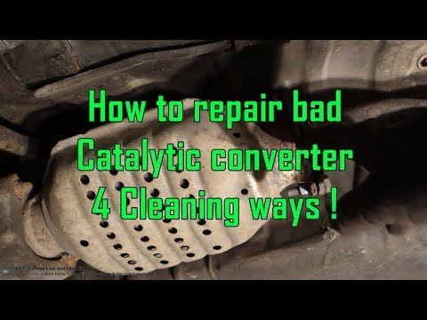 How to repair bad Catalytic converter. 4 cleaning ways!