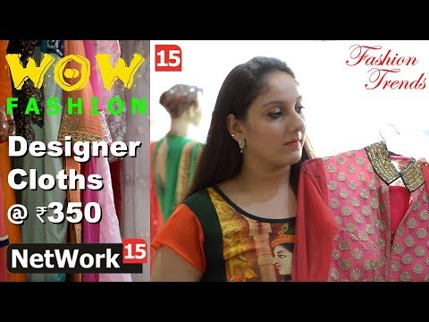 Best Designer Boutique in Kalkaji, South Delhi, New Delhi - WOW    Fashion Trends    NetWork 15   