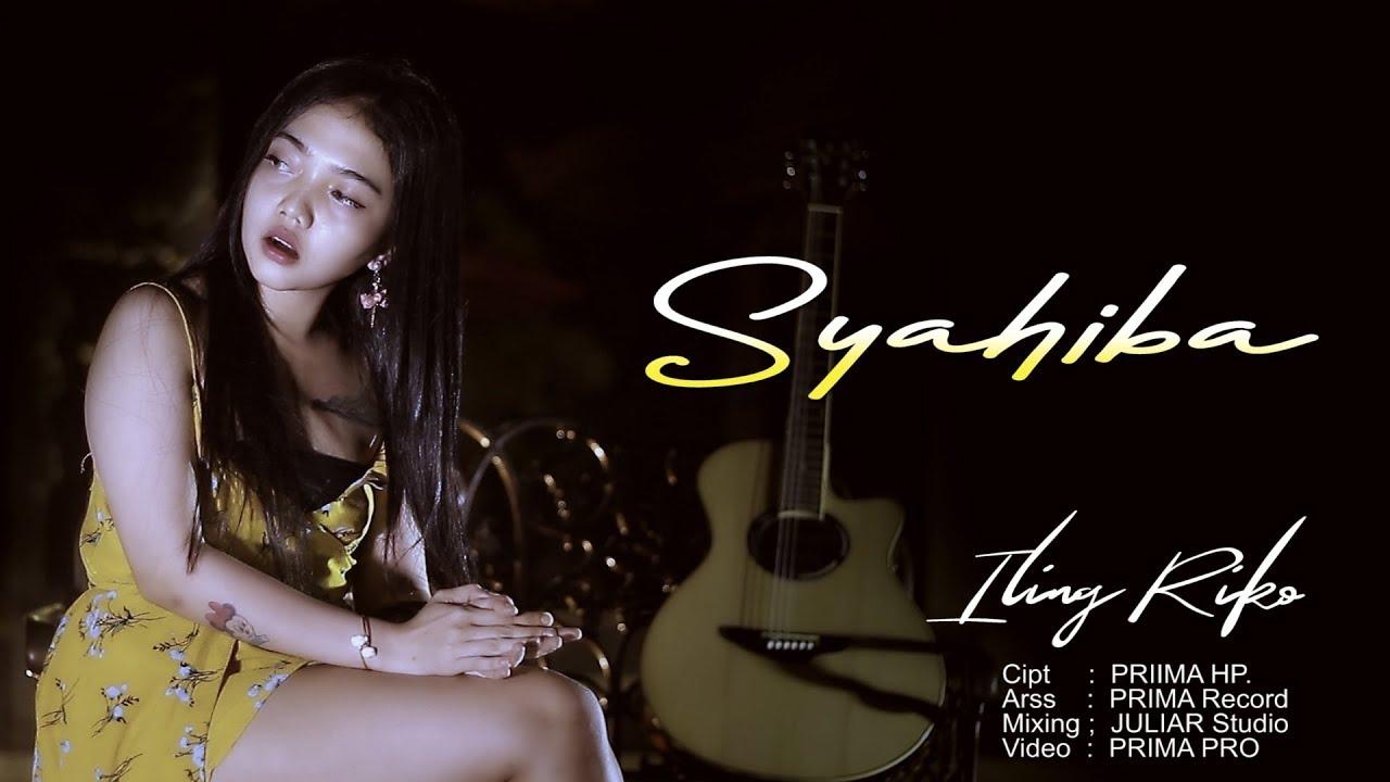 Iling Riko - Syahiba Saufa