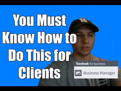 How to Set Up and Use Facebook Business Manager For Clients 2017