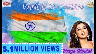 Vande Mataram / Shreya Ghoshal / Sagarika Music
