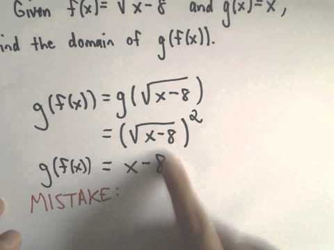 Domain of a Composition of Functions, Example 3 - Common Mistake