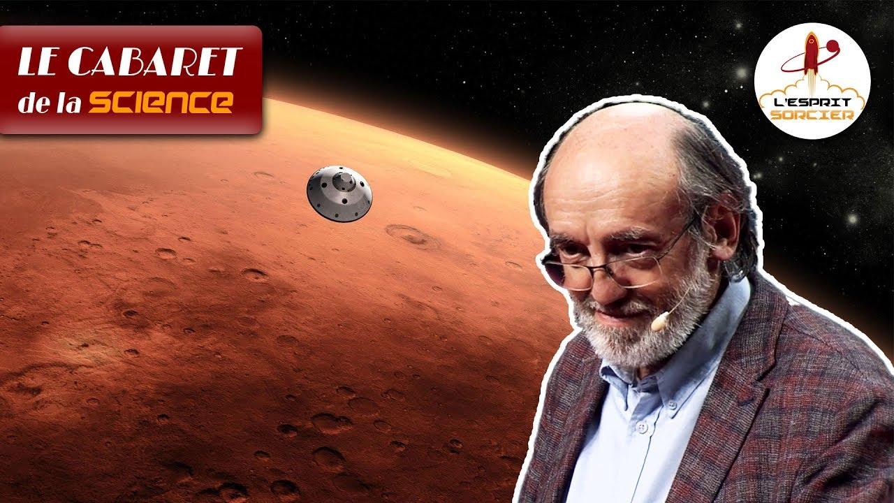 Les (quasi) impossibles défis à relever pour aller sur Mars | Michel Viso - Cabaret de la Science