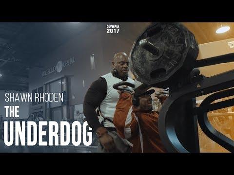 Shawn Rhoden: The Underdog - Olympia 2017 prep