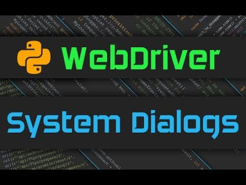 Selenium Webdriver - System Dialogs