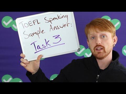 TOEFL Tuesday: Speaking Sample Answer - Task 3