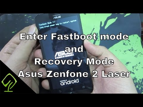 How to enter Fastboot mode and Recovery Mode in Asus Zenfone 2 Laser