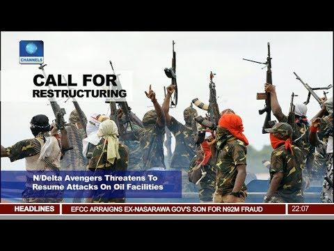Niger Delta Avengers Threatens To Resume Attacks On Oil Facilities Pt 1 | News@10 |