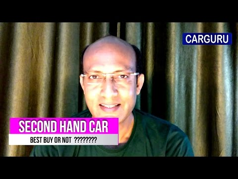 Second Hand Car, हिन्दी में, Used Cars are Best buy ? By CARGURU