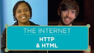The Internet: HTTP \u0026 HTML
