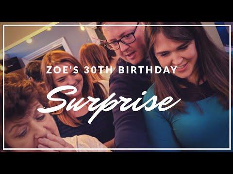Best SURPRISE ever! | Zoe's 30th Birthday