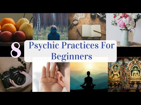 How To Develop Your Psychic Abilities - 8 Powerful Easy Exercises For Beginners