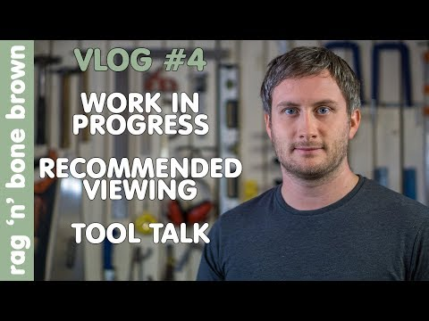 Vlog 4 - Work In Progress / Recommended Viewing / Tool Talk (Mirka, Hitachi, Evolution, FFX)