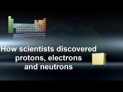 Chemistry Science: Protons, Electrons & Neutrons Discovery