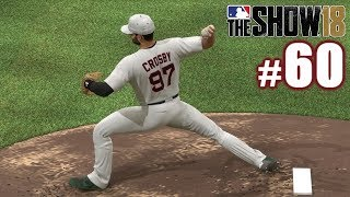 CROSBY PITCHES THE WHOLE GAME! | MLB The Show 18 | Diamond Dynasty #60