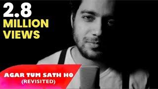 Agar Tum Saath Ho - Tamasha | Siddharth Slathia (Cover)
