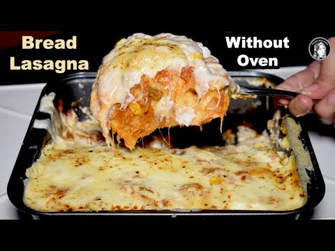 Easy Lasagna Without Oven - Bread Lasagna Recipe - Lasagna With White Sauce - Kitchen With Amna