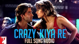 Crazy Kiya Re - Full Song Audio | Dhoom:2 | Sunidhi Chauhan | Pritam