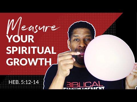 Three Ways to Measure Spiritual Growth