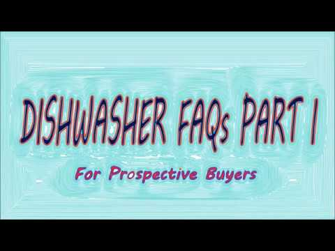 FAQs on Dishwasher for Indian usage (Part 1)