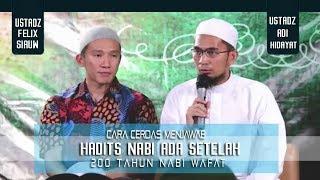 Cara Cerdas Menjawab Hadits 200 Tahun Setelah Nabi Baru Ada || Ustadz Adi Hidayat Lc MA