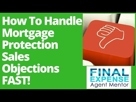 Mortgage Protection Sales Objection -