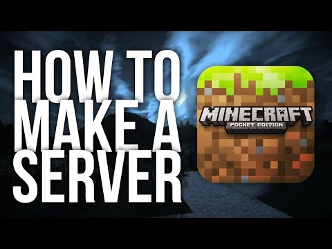 How to Make a Server for Minecraft Pocket Edition