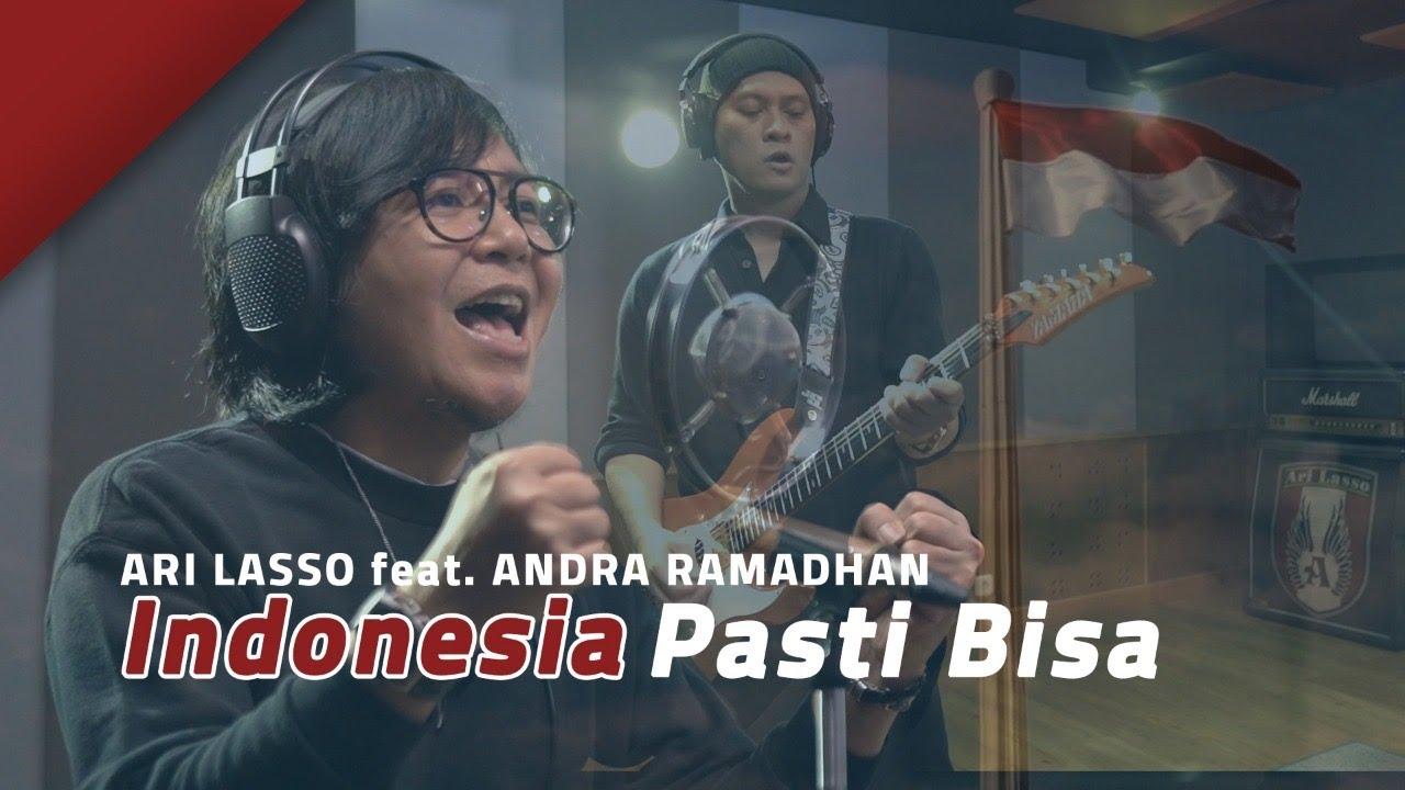 Download Ari Lasso - Indonesia Pasti Bisa (feat. Andra Ramadhan) MP3 Gratis