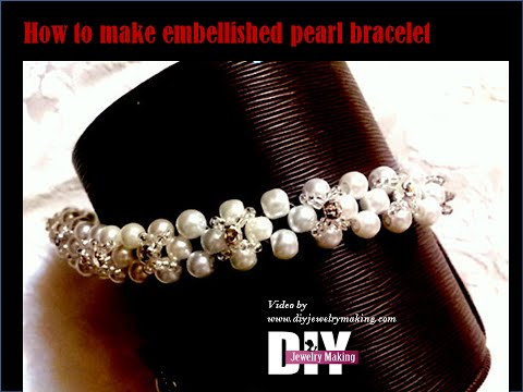 How to make embellished pearl bracelet With Sew-On Crystals Jewelry Making Tutorial