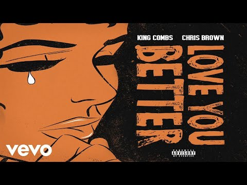 King Combs - Love You Better (Audio) ft. Chris Brown