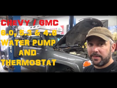 GMC / Chevy Truck 6.0, 5.3 & 4.8 Water Pump & Thermostat