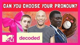 Can You Choose Your Own Pronouns? Ft. Patti Harrison | Decoded | MTV