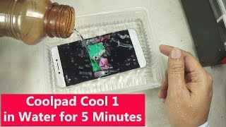 Coolpad Cool 1 in Water for 5 Minutes| How Much Water Penetrate| Damaged or Survive|