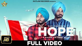 HOPE |KAVI SANDHU | REAL STORY |LATEST  PUNJABI SONGS 2019